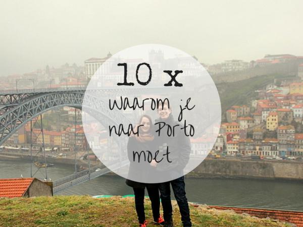 10 redenen waarom je naar Porto moet (+ kasboek!)